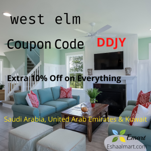 West Elm Discount code for KSA,UAE and Kuwait